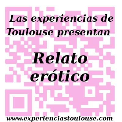 Las experiencias de Toulouse, relato erótico, sexualidad